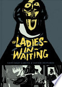 The Ladies in Waiting