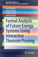 Formal Analysis of Future Energy Systems Using Interactive Theorem Proving Book