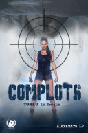 Complots - Tome 3