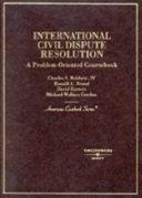 International Civil Dispute Resolution