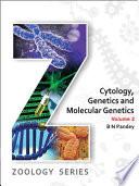 Cytology Genetics and Molecular Genetics