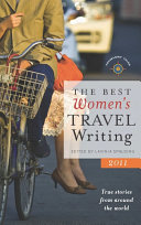 The Best Women s Travel Writing 2011