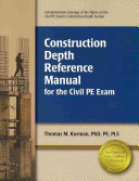 Construction Depth Reference Manual For The Civil Pe Exam Book PDF