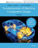 Fundamentals of Machine Component Design  7e Enhanced eText with Abridged Print Companion Book PDF