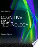 Cognitive Radio Technology
