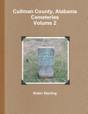 Cullman County, Alabama Cemeteries, Volume 2