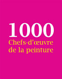 Pdf 1000 Chefs-d'œuvre de la peinture Telecharger