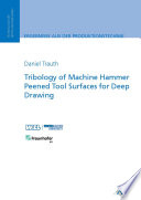 Tribology of Machine Hammer Peened Tool Surfaces for Deep Drawing