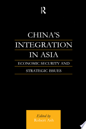 Download China's Integration in Asia Free Books - Dlebooks.net