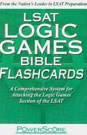 LSAT Logic Games Bible Flashcards