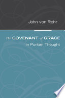 The Covenant of Grace in Puritan Thought