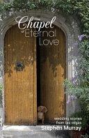 The Chapel of Eternal Love Book