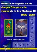 Historia de España en los Juegos Olímpicos de verano de la Era Moderna III (1986-2004)