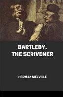 Bartleby  the Scrivener Illustrated Book