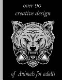 Over 90 Creative Design of Animals for Adults