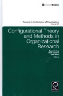 Configurational Theory and Methods in Organizational Research