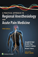 A Practical Approach to Regional Anesthesiology and Acute Pain Medicine Book