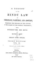 A Digest of the Hindu Law of Inheritance  Partition  and Adoption
