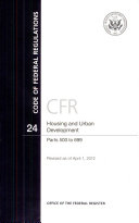 Code of Federal Regulations  Title 24  Housing and Urban Development  PT  500 699  Revised as of April 1  2012