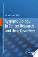 Systems Biology in Cancer Research and Drug Discovery Book
