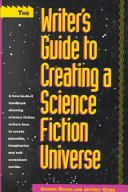 The Writer S Guide To Creating A Science Fiction Universe