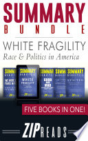 SUMMARY BUNDLE | White Fragility - Race & Politics in America Pdf/ePub eBook