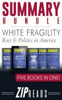 SUMMARY BUNDLE | White Fragility - Race & Politics in America Pdf/ePub eBook