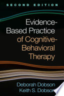 Evidence Based Practice of Cognitive Behavioral Therapy  Second Edition Book