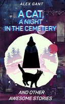 Cat  Night at the Cemetery and Other Stories