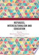 Refugees Interculturalism And Education