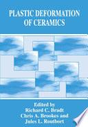 Plastic Deformation Of Ceramics Book PDF