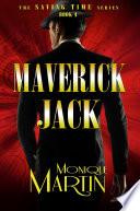 Maverick Jack  An Out of Time Novel  Saving Time  Book 4