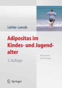 Adipositas im Kindes- und Jugendalter: Basiswissen und Therapie