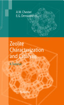 Zeolite Characterization and Catalysis