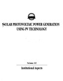 Solar Photovoltaic Power Generation Using PV Technology Book