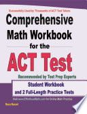 Comprehensive Math Workbook for the ACT Test