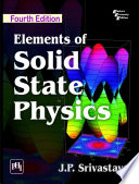 ELEMENTS OF SOLID STATE PHYSICS Book