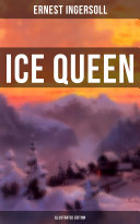 Ice Queen  Illustrated Edition