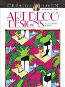 Creative Haven Art Deco Designs Coloring Book