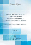 Journal Of The American Veterinary Medical Association Formerly American Veterinary Review Vol 56
