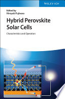 Hybrid Perovskite Solar Cells