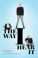 The Way I Hear It Book