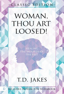 Woman Thou Art Loosed! Classic Edition