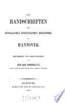 Die Handschriften der kgl. öffentlichen Bibliothek zu Hannover, beschrieben und hrsg