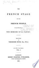 The French stage and the French people, : as illustrated in the memoirs of M. Fleury