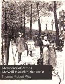 Memories of James McNeill Whistler