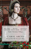 Tudor Christmas Tidings Rescued by the Viscount s Ring