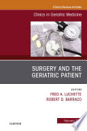 Surgery and the Geriatric Patient, An Issue of Clinics in Geriatric Medicine