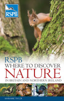 RSPB Where to Discover Nature in Britain and Northern Ireland