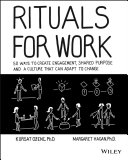 Rituals for Work